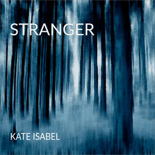 Kate Isabel - Stranger